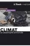 COLLECTIF - Climat : La catastrophe annoncée