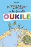Béatrice VEILLON - Le très grand voyage de la famille Oukilé