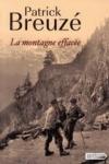 Patrick BREUZÉ - La montagne effacée