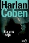 Harlan COBEN - Six ans déjà