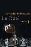 Arnaldur INDRIDASON - Le duel