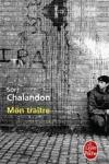 Sorj CHALANDON - Mon traître
