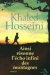 Khaled HOSSEINI - Ainsi résonne l'echo infini des montagnes