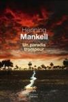 Henning MANKELL - Un paradis trompeur