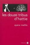 Ayana MATHIS - Les douze tribus d'Hattie