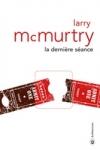 Larry Mc MURTRY - La dernière séance