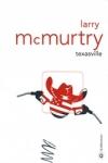Larry Mc MURTRY - Texasville