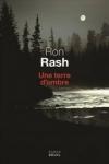 Ron RASH - Une terre d'ombre