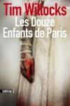 Tim WILLOCKS - Les douze enfants de Paris