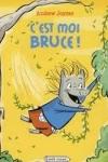 Andrew JOYNER - C'est moi Bruce !