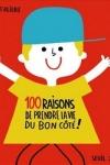 Amélie FALIÈRE - 100 raisons de prendre la vie du bon côté