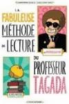 Christophe NICOLAS et Guillaume LONG - La fabuleuse méthode de lecture du professeur Tagada