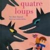 Alain GAUSSEL - Les quatre loups