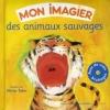 Olivier TALLEC - Mon imagier des animaux sauvages