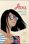 Maïté BERNARD - Ava préfère se battre