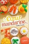Cathy CASSIDY - Coeur mandarine