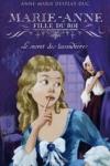 Anne-Marie DESPLAT-DUC - Marie-Anne fille du roi T.3