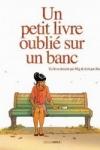 Jim et Mig - UN PETIT LIVRE OUBLIÉ SUR UN BANC T.1