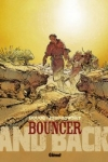 A. Jodorowsky et F. Boucq - BOUNCER T.9 : AND BACK