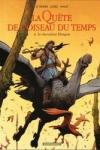 R. Loisel, S. Letendre et M. Ouamri :  LA QUETE DE L'OISEAU DU TEMPS T.8 : LE CHEVALIER BRAGON
