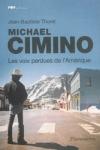 Jean-Baptiste THORET - Michaël Cimino, les voix perdues de l'Amérique