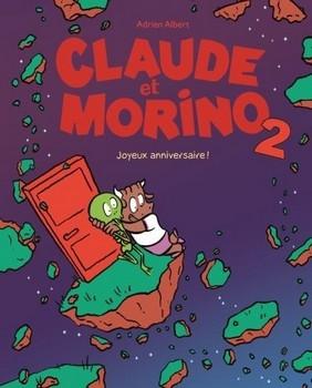 CLAUDE ET MORINO TOME 2<br/>Adrien ALBERT