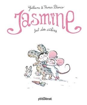 JASMINE FAIT DES CÂLINS<br/>Guillaume BIANCO