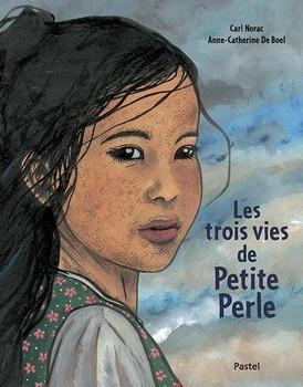 TROIS VIES DE PETITES PERLE (LES)<br/>Carl NORAC