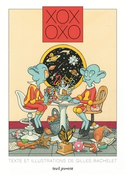 XOX ET OXO<br/>Gilles BACHELET