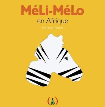 MÉLI-MÉLO EN AFRIQUE<br/>Martine PERRIN