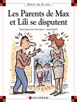MAX ET LILI T.26 : LES PARENTS DE MAX ET LILI SE DISPUTENT