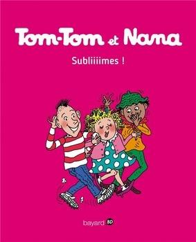 TOM-TOM ET NANA T.32