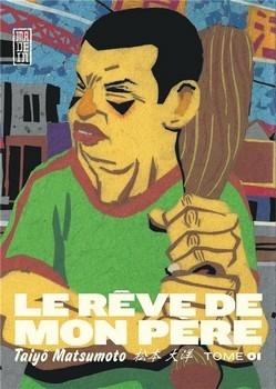 RÊVE DE MON PÈRE (LE) T.1