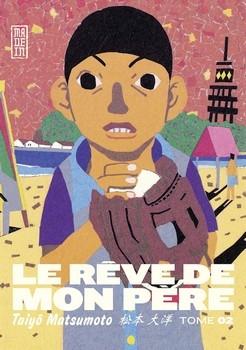 RÊVE DE MON PÈRE (LE) T.2