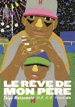 RÊVE DE MON PÈRE (LE) T.3
