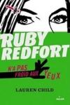 Lauren CHILD Ruby Redfort n'a pas froid aux yeux