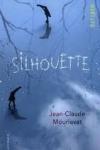 Jean-Claude MOURLEVAT Silhouette