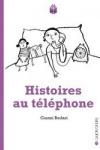 Gianni RODARI Histoires au téléphone