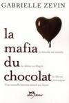 Gabrielle ZEVIN La mafia du chocolat T.1