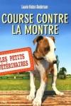 Laurie HALSE ANDERSON Les petits vétérinaires : Course contre la montre