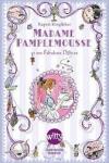 Rupert KINGFISHER Madame Pamplemousse et ses fabuleux délices
