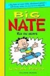Lincoln PEIRCE Big Nate, roi du skate