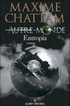 Maxime CHATTAM  Autre-monde T.4 : Entropia