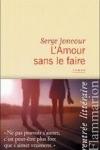 Serge JONCOUR  L'amour sans le faire