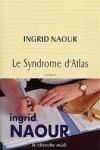 Ingrid NAOUR  Le syndrôme d'Atlas