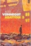 Kurt VONNEGUT  Abattoir 5