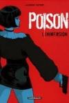 Laurent ASTIER  Cellule poison T.1 - T.5