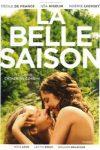 BELLE SAISON (La) (réal : Catherine CORSINI)