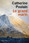 LE GRAND MARIN – Catherine POULAIN