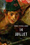 14 JUILLET – Éric VUILLARD